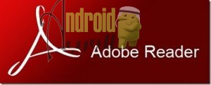 تحميل برنامج ادوبي ريدر للاندرويد apk