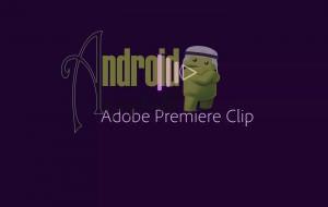 برنامج adobe premiere clip apk